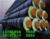 山东钢套钢管厂家、莱芜保温蒸汽管道价格、山东大城